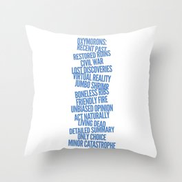 Oxymorons Throw Pillow