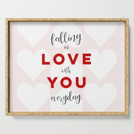 Falling in Love with You Everyday Serving Tray