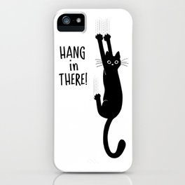 Hang in There! Funny Black Cat Hanging On iPhone Case
