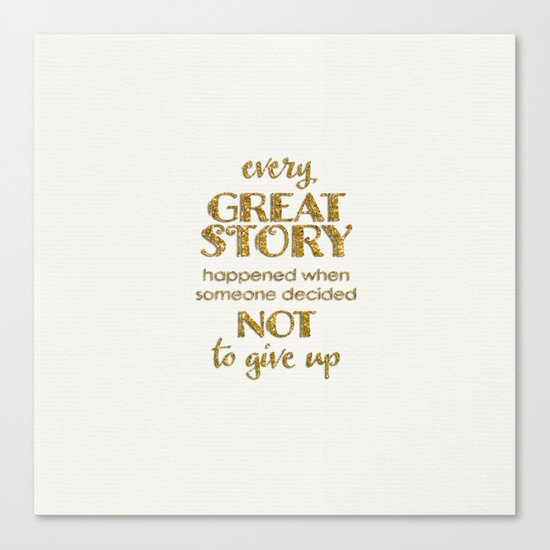 Every great story- Gold glitter Saying on white Canvas Print