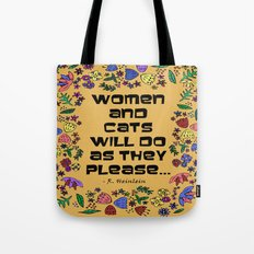 Women & Cats Quote Tote Bag