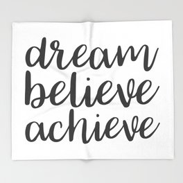 Dream Believe Achieve Throw Blanket