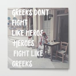 Greeks Quotes Metal Print