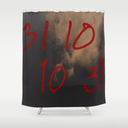 When Ghouls Are Near - 31 10 10 31 Shower Curtain