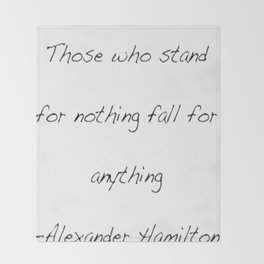 Alexander Hamilton Quote Throw Blanket