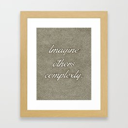 Imagine Others Complexly Framed Art Print