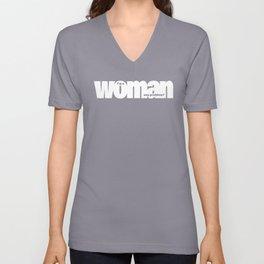 I'm a woman. Any problem? Unisex V-Neck
