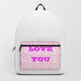 Love you pink Backpack