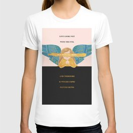 Cupid Painted Blind - Shakespeare Quote T-shirt