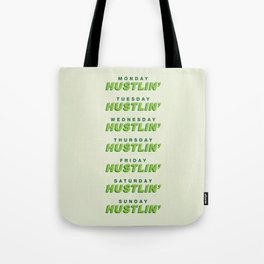 Everyday I'm Hustlin' Tote Bag