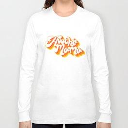 Hoochie mama Long Sleeve T-shirt