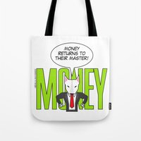 returns Tote Bags featuring Money returns by English Bull Terrier Lover