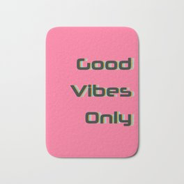 Good Vibes Only Quote Typography Print Bath Mat