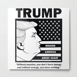 TRUMP Making America Great Again Metal Print
