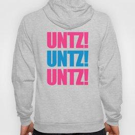 Untz Rave Quote Hoody