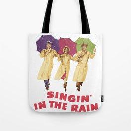 Singin in the Rain Tote Bag