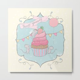 Treat Yourself Cupcake Party Metal Print