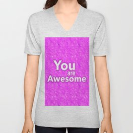 You are Awesome Unisex V-Neck
