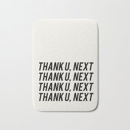 THANK U, NEXT Bath Mat