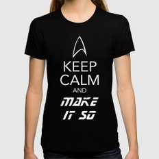 Keep Calm and Make It So Womens Fitted Tee Black X-LARGE