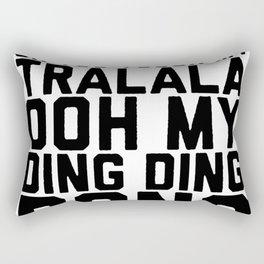 OH YOU TOUCH MY TRALALA T-SHIRT - Copy Rectangular Pillow