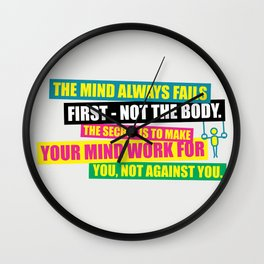 Lab No. 4 - The Mind Always Fails First – Not The Body Gym Inspirational Quotes Poster Wall Clock