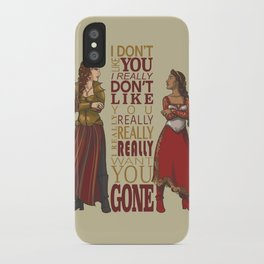 Galavant - I Don't Like You iPhone Case