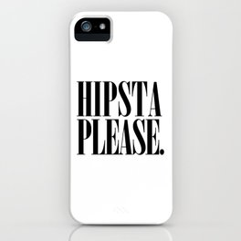 Hipsta Please Vintage early 90's font typography iPhone Case