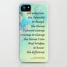 Serenity Prayer Manzanita iPhone Case