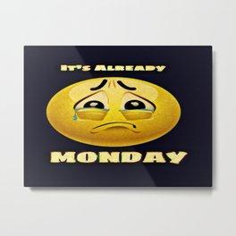 Monday Blues Metal Print