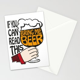 If You Can Read This Bring Me Beer Stationery Cards