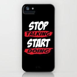 Motivational Saying iPhone Case