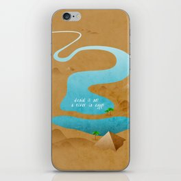Denial Is Not A River In Egypt iPhone Skin
