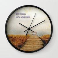 climbing Wall Clocks featuring Keep Climbing by KarenHarveyCox