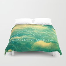 She Can Move Mountains Duvet Cover