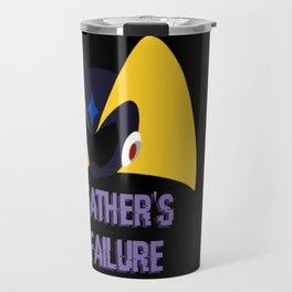 Father's Failure Travel Mug