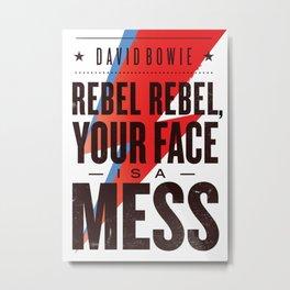 Rebel, rebel Metal Print