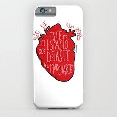 Este es el espacio que dejaste al marcharte (this is the space you left) iPhone 6s Slim Case