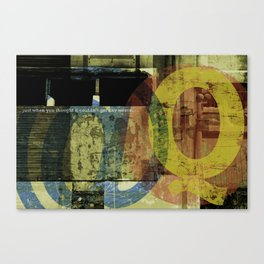 just when you thought... Canvas Print