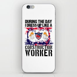 Construction Worker Gift For Men Proud Union Labor iPhone Skin