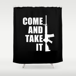 Come and Take it with AR-15 inverse Shower Curtain