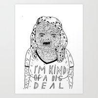BIG DEAL Art Print