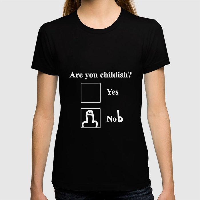 9a8e41a4 Childish funny slogan festival clothing present gaming wear custom vinyl  print fallout skyrim dark s T-shirt by lucischwebach   Society6