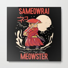 Sameowrai Meowster Cat Samurai Metal Print
