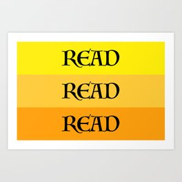 READ READ READ {YELLOW} Art Print