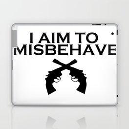 Aim to Misbehave Laptop & iPad Skin
