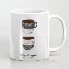 But First Coffee, Coffee Quote Coffee Mug