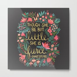 Little & Fierce on Charcoal Metal Print