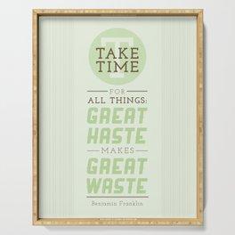 Take Time - Benjamin Franklin Quote Serving Tray