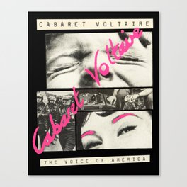 Cabaret Voltaire - The Voice of America Canvas Print